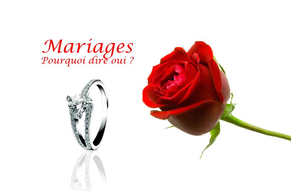 Le mariage pourquoi dire oui