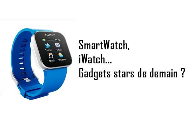 Les Smartwatch, nouveaux gadgets tendance